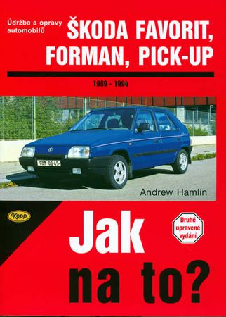 Hamlin Andrew: Škoda Favorit, Forman, Pick-up - 1989 - 1994 - Jak na to? - 37.