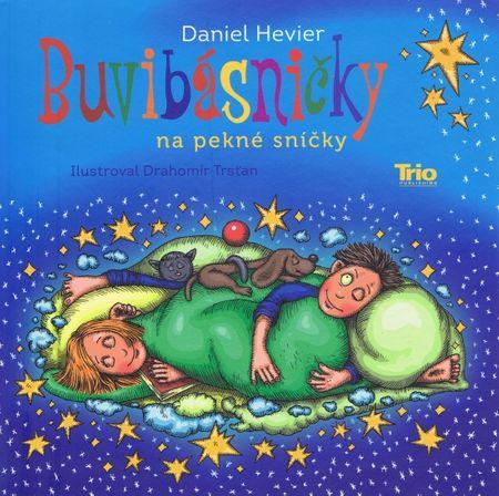 Hevier Daniel: Buvibásničky na pekné sníčky