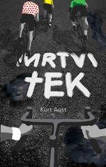 Kurt Aust: Mrtvi tek (posebna izdaja)