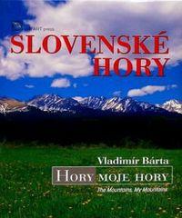 Bárta Vladimír: Slovenské hory-Hory moje hory / The Mountains, My Mountains