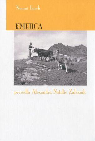 Noemi Lerch: Kmetica