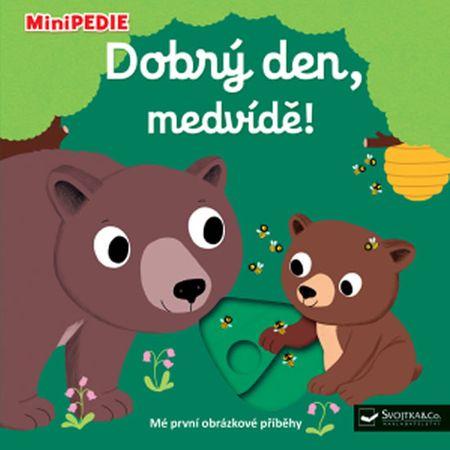 Choux Nathalie: MiniPEDIE - Dobrý den, medvídě!