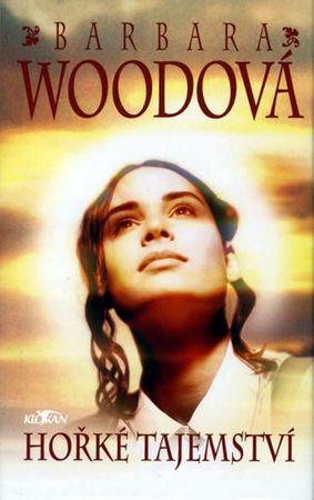 Woodová Barbara: Hořké tajemství