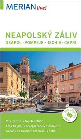 Käther Carola: Neapolský záliv – Neapol, Pompeje, Ischia, Capri