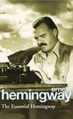 Hemingway Ernest: The Essential Hemingway