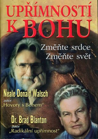 Walsch Neale Donald: Upřímností k Bohu
