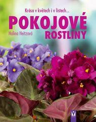 Heitzová Halina: Pokojové rostliny - Krása v květech i v listech...