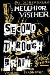 Vischer Melchior: Second through Brain