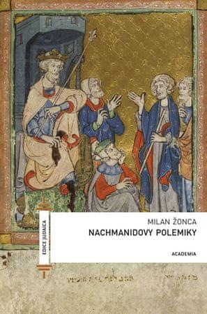 Moš ben Nachman: Nachmanidovy polemiky