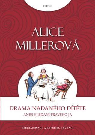 Miller Alice: Drama nadaného dítěte aneb Hledání pravého já