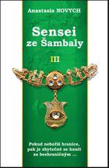 Novych Anastasia: Sensei ze Šambaly 3