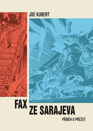 Kubert Joe: Fax ze Sarajeva
