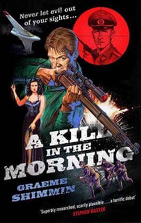 Shimmin Graeme: A Kill in the Morning