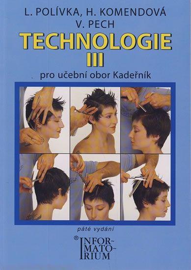 Polívka L.: Technologie III pro 3. ročník UO Kadeřník