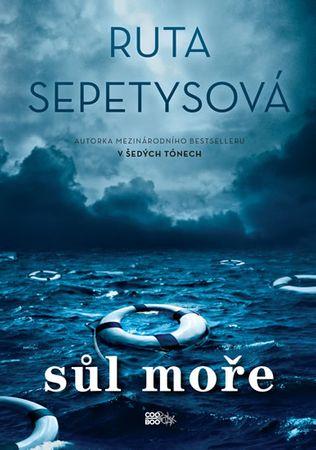 Sepetysová Ruta: Sůl moře