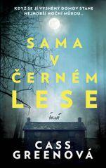 Greenová Cass: Sama v černém lese