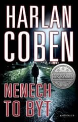 Coben Harlan: Nenech to být