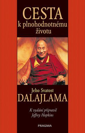 Jeho Svatost dalajlama, Hopkins Jeffrey: Cesta k plnohodnotnému životu - Jeho Svatost dalajlama