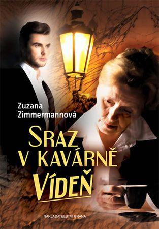 Zimmermannová Zuzana: Sraz v kavárně Vídeň