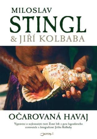 Stingl Miloslav: Očarovaná Havaj