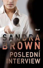 Brown Sandra: Poslední interview