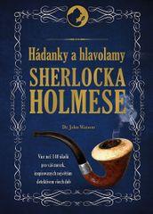 Dedopulos Tim: Hádanky a hlavolamy Sherlocka Holmese