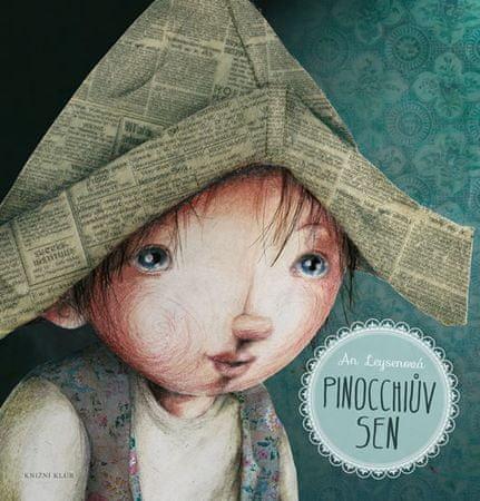Leysenová An: Pinocchiův sen