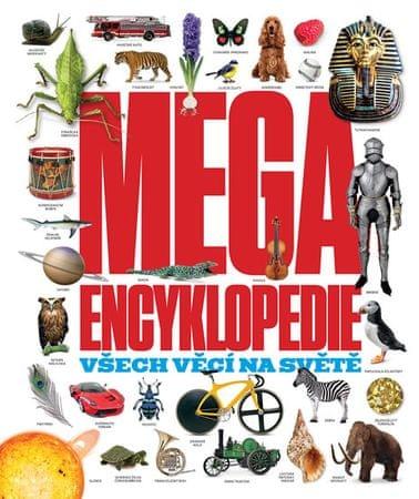 kolektiv autorů: Megaencyklopedie všech věcí na světě