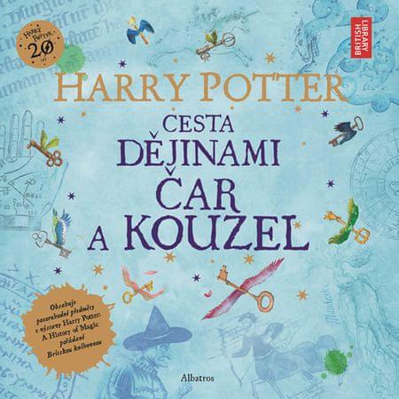 Rowlingová Joanne Kathleen: Harry Potter - Cesta dějinami čar a kouzel