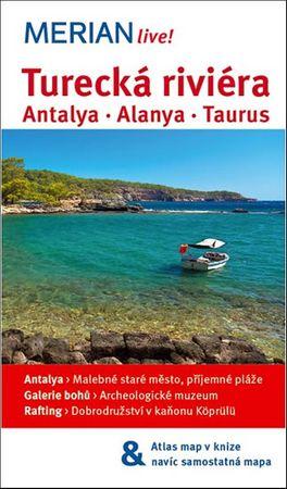 Zaptcioglu Dilek: Merian - Turecká riviéra - Antalya * Alanya * Taurus