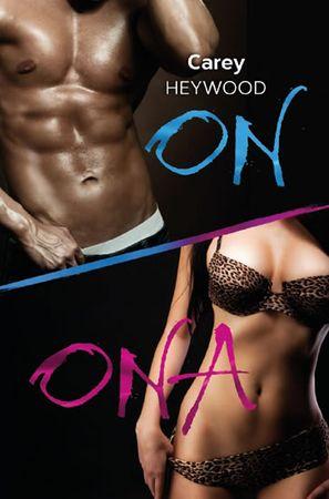 Heywood Carey: ON + ONA - Komplet