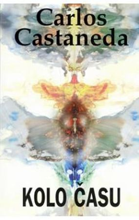 Castaneda Carlos: Kolo času