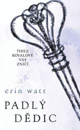 Watt Erin: Padlý dědic
