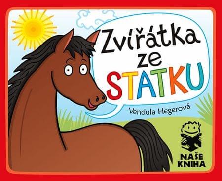 Hegerová Vendula: Zvířátka ze statku