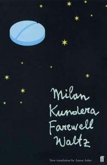 Kundera Milan: Farewell Waltz