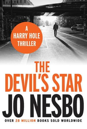 Nesbo Jo: The Devil´s Star  (A Harry Hole thriller, Oslo Sequence 3)