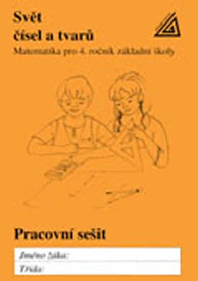 Hošpesová A., Divíšek J., Kuřina F.: Matematika pro 4. roč. ZŠ PS Svět čísel a tvarů