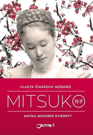 Noshiro Čiháková Vlasta: Mitsuko