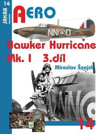 Šnajdr Miroslav: Hawker Hurricane Mk.I - 3.díl