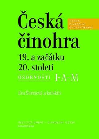 Šormová Eva: Česká činohra 19. a začátku 20. století