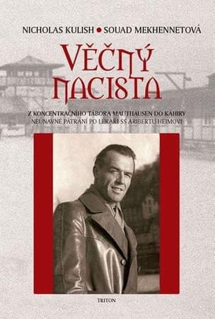 Kulish Nicholas, Mekhennetová Souad,: Věčný nacista