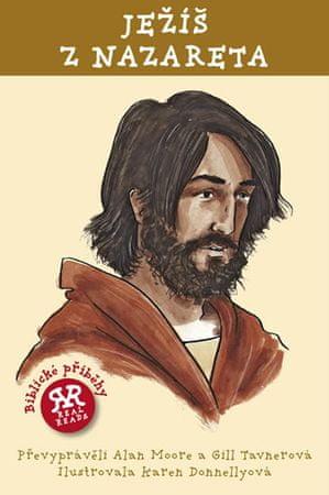 Moore Alan, Tavnerová Gill,: Ježíš z Nazareta