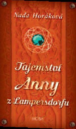 Horáková Naďa: Tajemství Anny z Lampersdorfu