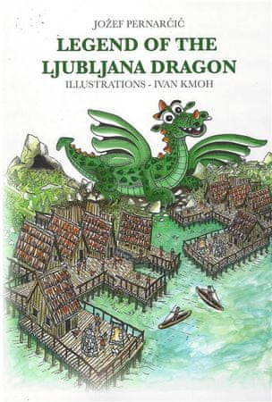 Jožef Pernarčič: Legend of the Ljubljana Dragon