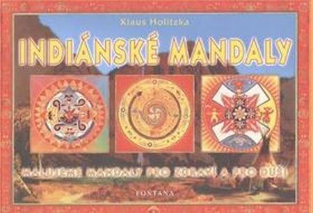 Holitzka Klaus: Indiánské mandaly
