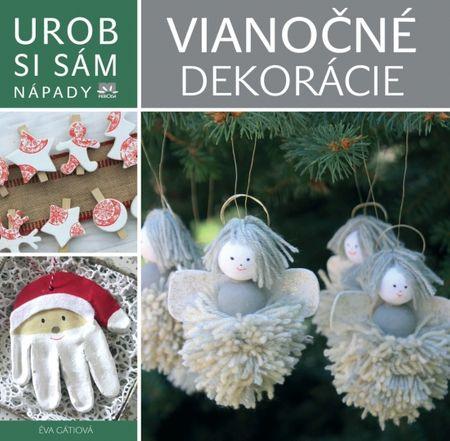 autor neuvedený: Vianočné dekorácie - Urob si sám