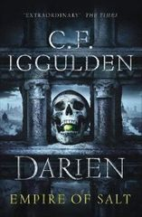 Iggulden Conn: Darien : Empire of Salt