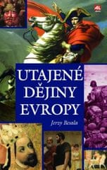 Besala Jerzy: Utajené dějiny Evropy