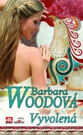 Woodová Barbara: Vyvolená