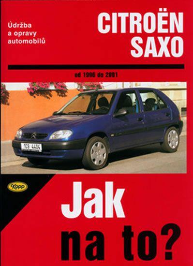 kolektiv autorů: Citroën Saxo 1996-2001 - Jak na to?-78
